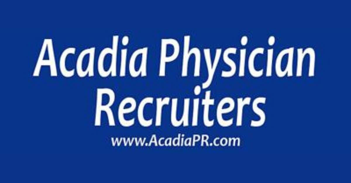 Acadia Physician Recruiters, LLC NP Jobs | View jobs on NPJobSite.com